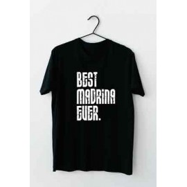 "Camiseta ""Best madrina ever"""